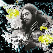 Jaroslav Hutka - Tak jako svět