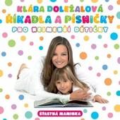 Klára Doležalová - Říkadla a písničky pro nejmenší dětičky