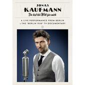 Jonas Kaufmann - Du Bist Die Welt Für Mich (2014)