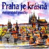Various Artists - Praha Je Krásná (Edice 2017)