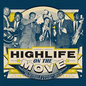 Various Artists - Highlife On The Move: Selected Nigerian & Ghanaia (2015)