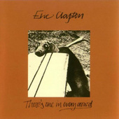 Eric Clapton - There's One In Every Crowd (Remastered 1996)