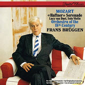 Wolfgang Amadeus Mozart / Frans Brüggen - Haffner Serenade (Remastered 2016)