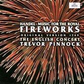 Handel, Georg Friedrich - HANDEL Feuerwerksmusik (new) Pinnock