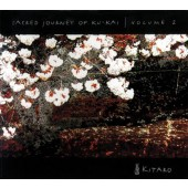 Kitaro - Sacred Journey Of Ku-Kai - Vol. 2 (2005)