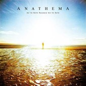 Anathema - We're Here Because We're Here - 180 gr. Vinyl