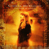 Loreena McKennitt - Book Of Secrets (Enhanced 2007)