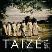 Taizé - Music of Peace and Unity (2015)