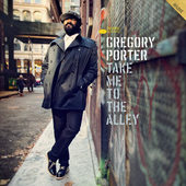 Gregory Porter - Take Me To The Alley (CD + DVD) CD OBAL