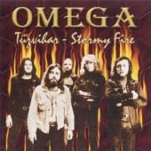 Omega - Tűzvihar - Stormy Fire (2001)