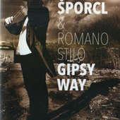 Pavel Šporcl & Romano Stilo Gipsy Way - Gypsy Way (Live 2010: Smetanova Litomyšl)/DVD
