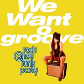 Joe Bonamassa / Rock Candy Funk Party - We Want Groove (CD + DVD) JOE BONAMASSA