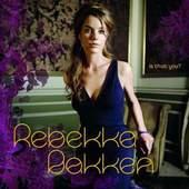Rebekka Bakken - Is That You?