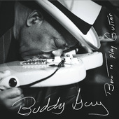 Buddy Guy - Born To Play Guitar (2015) - Vinyl