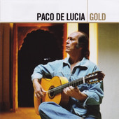 Paco De Lucía - Gold (Remastered)