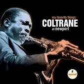 John Coltrane - My Favorite Things: Coltrane At Newport