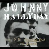Johnny Hallyday - Ca Ne Change Pas Un Homme (Edice 2000)