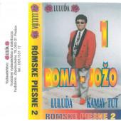 Roma - Jožo, Luluďa, Kamav Tut - Rómske piesne 2 (Kazeta, 1999)