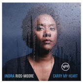 Indra Rios-Moore - Carry My Heart (2018)