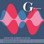 Game Theory - Across The Barrier Of Sound: Postscript (2020) - Vinyl