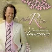 Andre Rieu - Eine Musikalische Traumreise (A Musical Dream Journey)