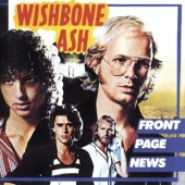Wishbone Ash - Front Page News /Remaster (2017)