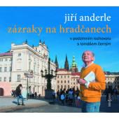 Jiří Anderle - Zázraky na Hradčanech (2019)