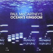 Paul McCartney - Ocean's Kingdom (2011)