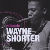 Wayne Shorter - Ultimate