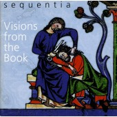 Sequentia - Visions from the Book