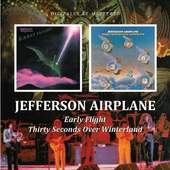 Jefferson Airplane - Thirty Seconds Over Winterland / Early Flight