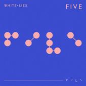 White Lies - Five (2019)