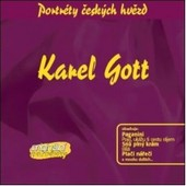 Karel Gott - Portréty Českých Hvězd - Karel Gott (Originální Nahrávky) PORTRETY CESKYCH HVEZD