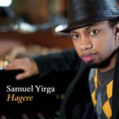 Samuel Yirga - Hagere (EP, Edice 2015)