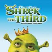 Soundtrack - Shrek The Third: Motion Picture Soundtrack