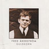 Fred Akerström - Guldkorn (1997)