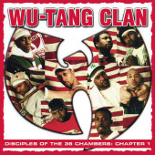 Wu-Tang Clan - Disciples Of The 36 Chambers: Chapter 1 (Edice 2019)