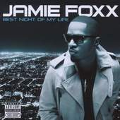 Jamie Foxx - Best Night Of My Life (2010)