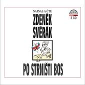Zdeněk Svěrák - Po strništi bos (2014)