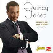Quincy Jones - Strike Up The Band (2012)