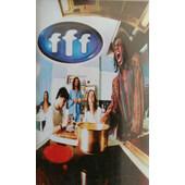 FFF - FFF (Kazeta, 1996)