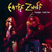 Enuff Z'nuff - Tonight - Sold Out (Limited Digipack, Edice 2008)