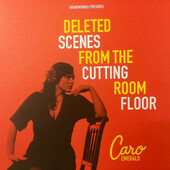 Caro Emerald - Deleted Scenes From The Cutting Room Floor (Edice 2015) - Vinyl