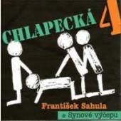 František Sahula & Synové Výčepu - Chlapecká 4 (2007)