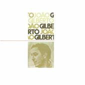 Joao Gilberto - Joao Gilberto (Edice 2000)
