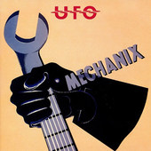UFO - Mechanix (2009 Digital Remaster + Bonus Tracks)