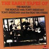 Beatles - The Early Tapes Of The Beatles