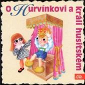 Divadlo S+H - O Hurvínkovi A Králi Husitském