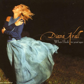 Diana Krall - When I Look In Your Eyes (1999)