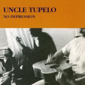 Uncle Tupelo - No Depression (Edice 2021) - 180 gr. Vinyl
